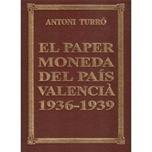 Foto de TURRO, EL PAPER MONEDA PAIS VALENCIA 1936-1939
