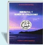 Foto de COELHO de PAULA, NUMISMATICA y ALIANZA DE CIVILIZACIONES